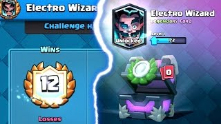 12 WINS ELECTRO WIZARD CHALLENGE FIRST TRY | Clash Royale | He is MINE!