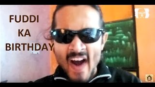 BB Ki Vines -| fuddi ka birthday
