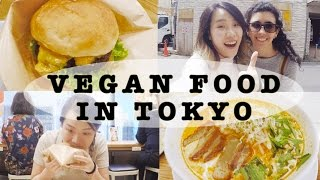 VEGAN VLOG: WHERE TO EAT IN TOKYO