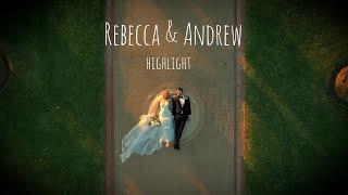 Rebecca & Andrew Highlight