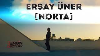 Ersay Üner - Nokta (Engin Öztürk Remix) Resimi