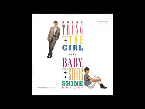 Everything But The Girl - Baby, The Stars Shine Bright Full Album
