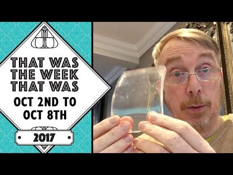VLOG - That Was The Week That Was October 2nd to October 8th 2017