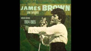 James Brown - The Things That I Used To Do