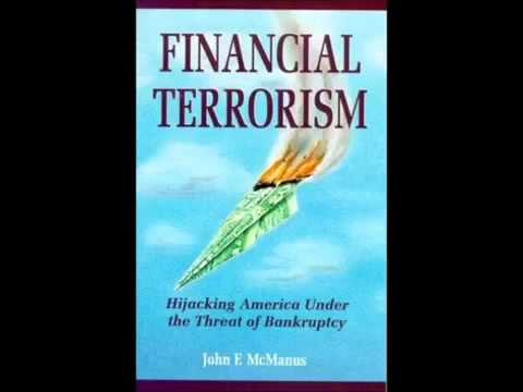 Financial Terrorism   Hijacking America Under the Threat of Bankruptcy