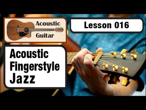 ACOUSTIC GUITAR 016: Acoustic Fingerstyle Jazz