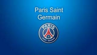 Paris Saint Germain Anthem / 2017