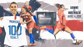WNT vs. Australia: USWNT Classics Replay - April 4, 2019