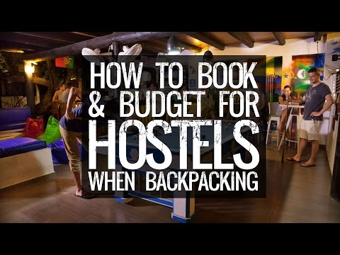 How To Book A Hostel When Backpacking