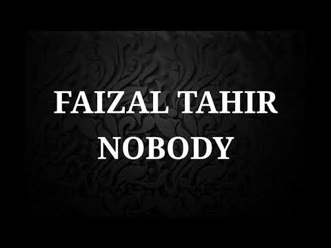 Faizal Tahir Nobody Lirik Youtube Please download one of our supported browsers. youtube