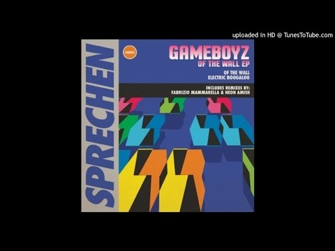 PREMIERE: Gameboyz - Of The Wall (Fabrizio Mammarella Remix)[Sprechen]