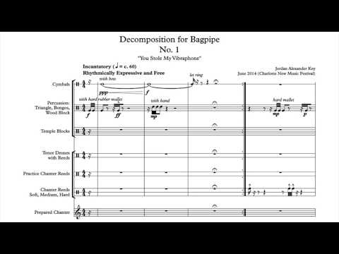 Jordan Alexander Key: Decomposition for Bagpipe No. 1 (for deconstructed bagpipe and percussion)
