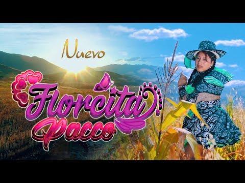 Florcita Pacco - Dos Corazones ( FAMECO FILMS ) Oficial 2020