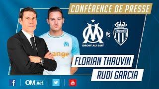 OM - Monaco l La Conférence de Florian Thauvin et Rudi Garcia