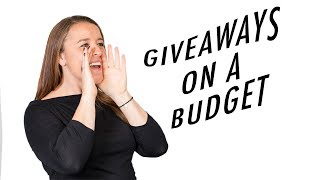 Trade Show Giveaways on a Budget