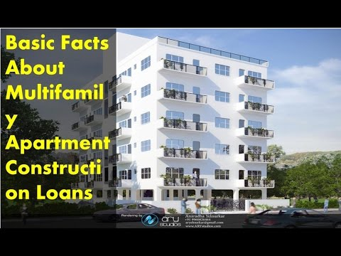 Basic Facts About Multifamily Apartment Construction Loans Youtube