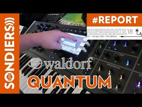 [SUPERBOOTH 2018] WALDORF QUANTUM - juste du son / just sound / no talking