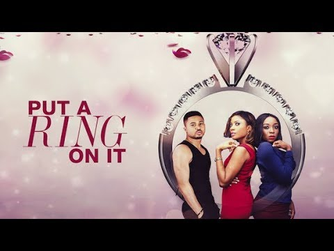 PUT A RING ON IT- Latest 2017 Nigerian Nollywood Drama Movie (20 min preview)