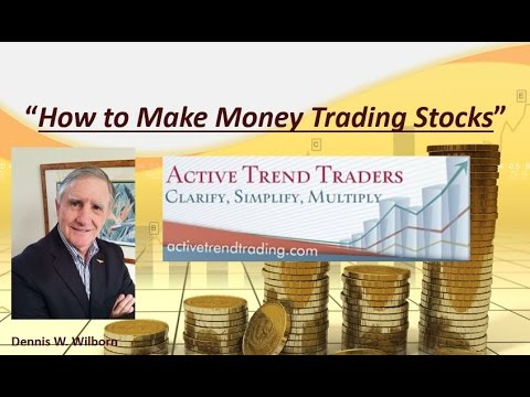 How to Make Money Trading Stocks with Dennis Aug 26th
