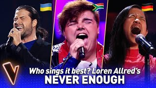 GORGEOUS 'NEVER ENOUGH' covers in The Voice   Who sings it best? #10