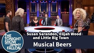 Musical Beers with Susan Sarandon, Elijah Wood and Little Big Town by : The Tonight Show Starring Jimmy Fallon