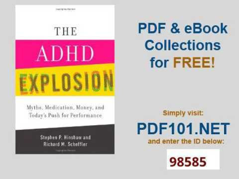 The Adhd Explosion Myths Medication >> The Adhd Explosion Myths Medication Money And Today S Push For