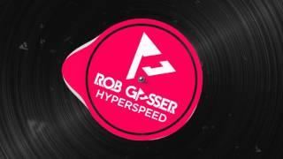 Rob Gasser - Hyperspeed