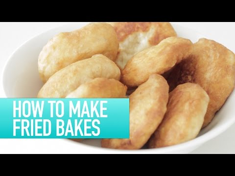 How to make Fried Bakes