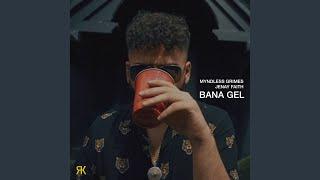 Bana Gel (feat. Jenay Faith)