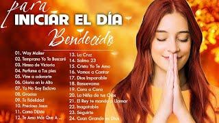 Musica Cristiana Para Empezar El Dia - INTIMIDAD CON DIOS - Alabanzas Para Bendecir El Dia