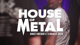 house of metal 2018 official aftermovie by chillimedia