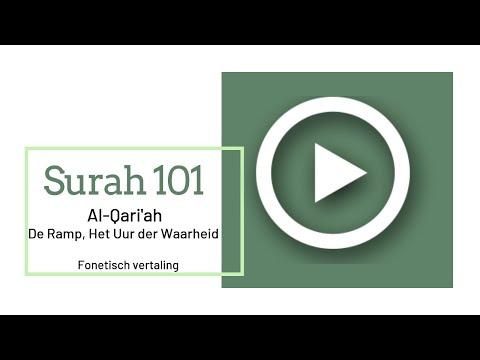 Mishary Al-Afasy - Surah 101 Al-Qariahphonetisch met Nederlandse vertaling