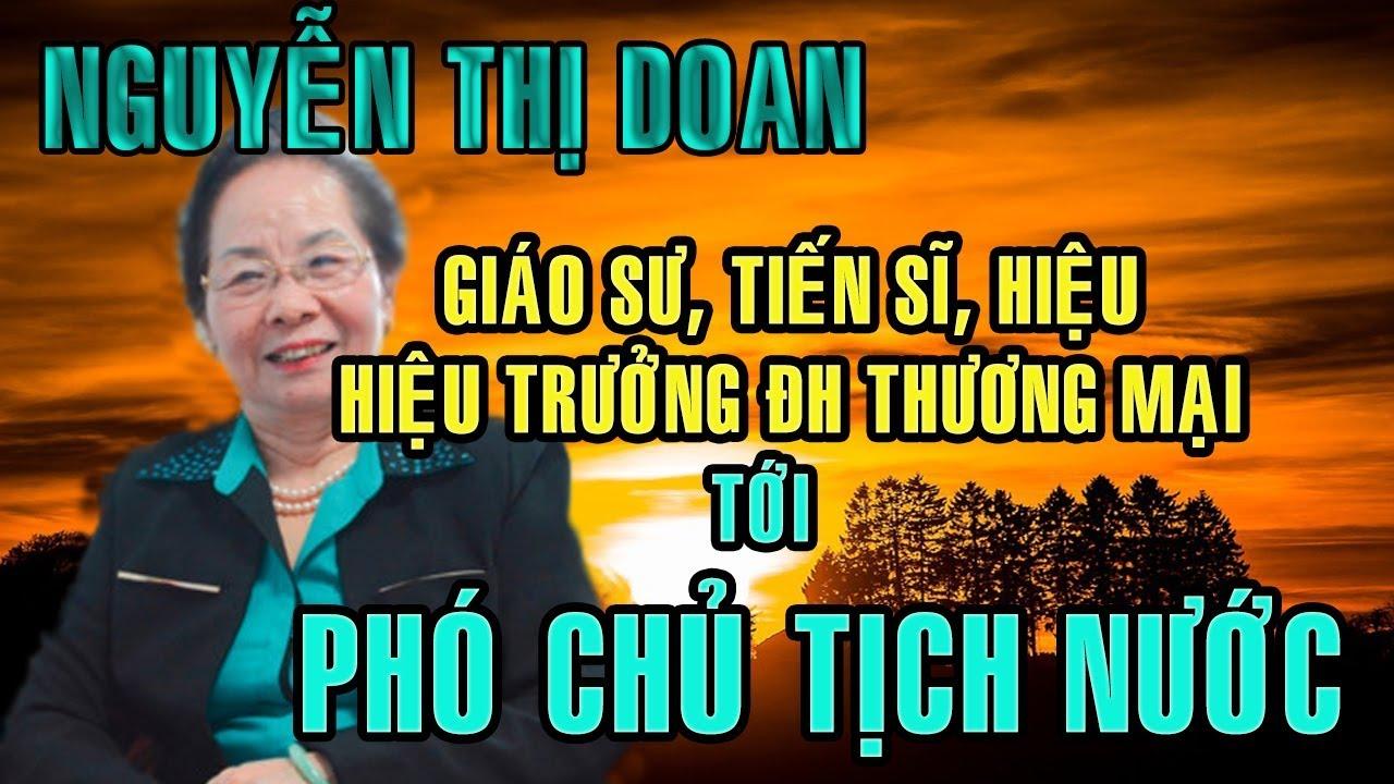 Tiểu sử bà Nguyễn Thị Doan - TỪ GIÁO SƯ, TIẾN SĨ, HIỆU TRƯỞNG ĐẠI ...