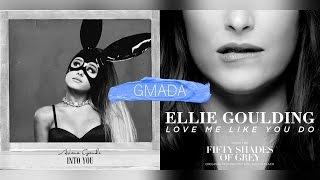 Into You + Love Me Like You Do - Ariana Grande & Ellie Goulding (Mashup)
