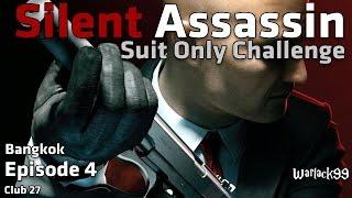 Hitman Episode 4: (Bangkok) Silent Assassin, Suit Only Challenge Walkthrough