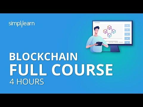 Blockchain Full Course - 4 Hours | Blockchain Tutorial |Blockchain Technology Explained |Simplilearn