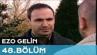 Gambar cover Ezo Gelin 48. Bölüm