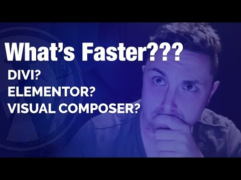 Which is FASTER - Divi, Elementor or Visual Composer
