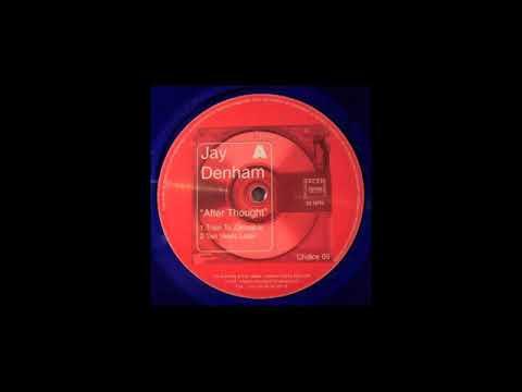 Jay Denham - Train To Zanzabar [Choice 05] (1999)