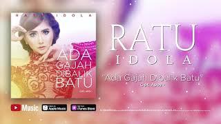 Ratu Idola - Ada Gajah Dibalik Batu (Official Video Lyrics) #lirik