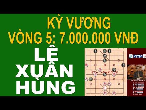 Kỳ Vương Vòng 5 Hoa Tâm Pháo LÊ XUÂN HÙNG đối đầu Trạng Cờ Quí Tỵ PHẠM QUỐC HƯƠNG