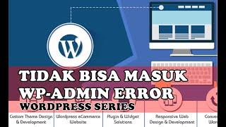 [Wordpress Series] Mengatasi wp-admin Tidak Bisa Diakses