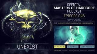 Video Official Masters of Hardcore Podcast 046 by Unexist download MP3, 3GP, MP4, WEBM, AVI, FLV November 2017