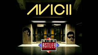 Avicii Feat. Rick Astley - Never Gonna Level Up (Mashup) [DOWNLOAD LINK]