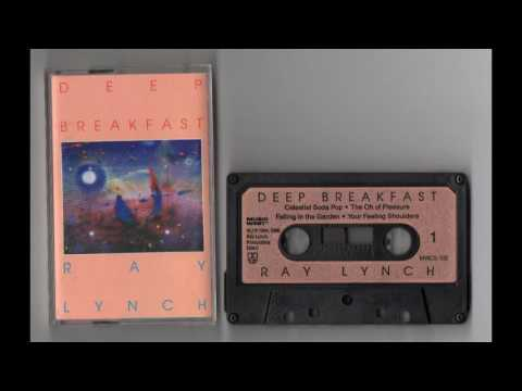 (1984) Ray Lynch - Deep Breakfast [Cassette Rip]