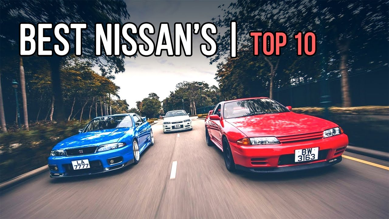 top 10 greatest nissan sports cars of all time youtube