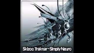 SkiZoO TraKnaR - Simply Neuro (Neurofunk - Dnb Mix) - 2016