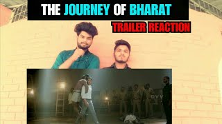 The Journey Of Bharat | Trailer Reaction  |Mahe...