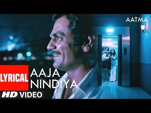 Aaja Nindiya Lyrical | Aatma | Bipasha Basu, Nawazuddin Siddiqui | T-Series