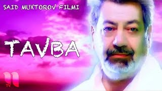 Download Tavba (o'zbek film) | Тавба (узбекфильм) Mp3 and Videos